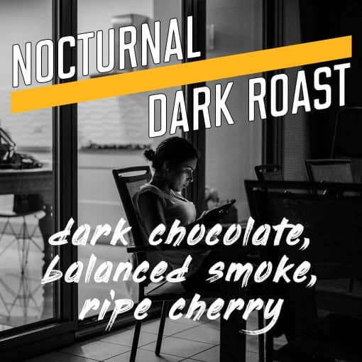 nocturnal dark roast coffee
